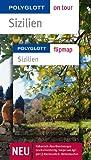 POLYGLOTT on tour Reiseführer Sizilien: Polyglott on tour mit Flipmap - Nicole Catta, Daniela Schetar, Friedrich Köthe