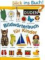 Duden - Bildw�rterbuch f�r Kinder