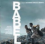 Babel : bande originale du film / Gustavo Santaolalla, comp.   Santaolalla, Gustavo. Compositeur