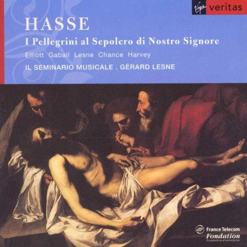 Hasse - I Pellegrini al Sepolcro di Nostro Signore / Elliott, Gabail, Lesne, Chance, Harvey, Il Seminario Musicale, Lesne