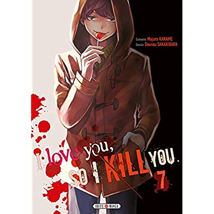 I love you so I kill you 07