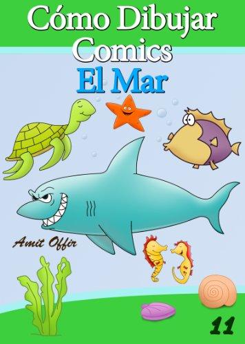 Cómo Dibujar Comics: El Mar (Libros de Dibujo nº 11) par amit offir