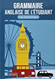 grammaire anglaise de l ?tudiant