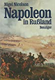 Napoleon in Russland - Nigel Nicolson
