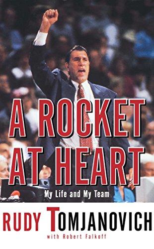 A Rocket at Heart: My Life and My Team por Rudy Tomjanovich