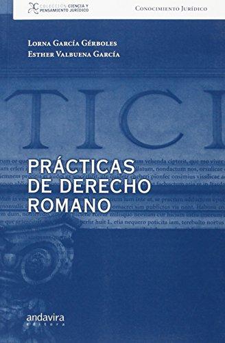 Prácticas de derecho romano (Colección ciencia y pensamiento jurídico)