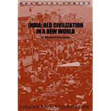 India: Old Civilization in a New World