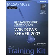 MCSA/MCSE Self-Paced Training Kit (Exams 70-292 and 70-296): Upgrading Your Certification to Microsoft  Windows Server(TM) 2003
