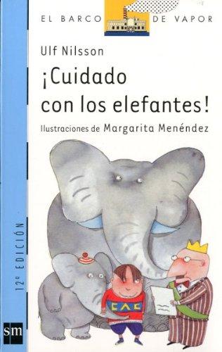 ¡cuidado con los elefantes! (Barco de Vapor Azul, Band 81)
