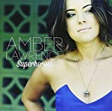 Songtexte von Amber Lawrence - Superheroes