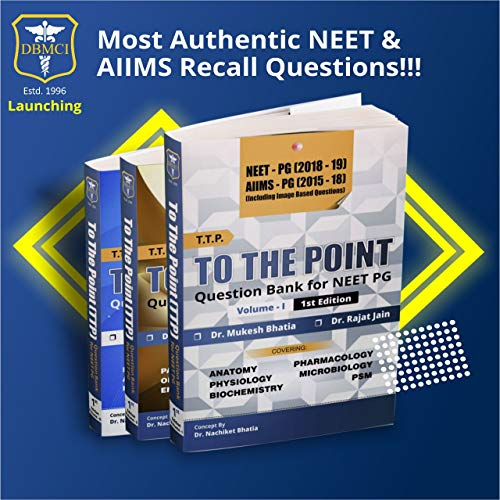 DBMCI TO THE POINT (TTP) 2019 (REVIEW & QUESTION BANK FOR NEET & AIIMS PG PATTERN)