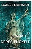 Image of (Oldenburger-Münsterland-Krimi): Die Klaviatur der Gerechtigkeit: (Maria Fortmann ermittelt)