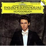 Bach: English Suites 2 & 3