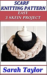 Scarf Knitting Pattern - Easy 3 Skein Project (English Edition)