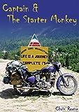 Captain & The Starter Monkey