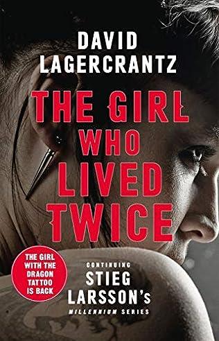 The Girl Who Lived Twice 2019 - David Lagercrantz