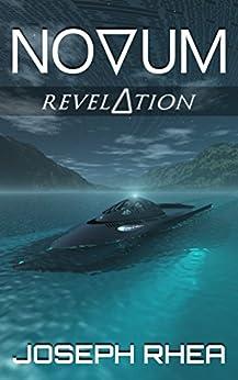 Novum: Revelation: (Novum Series, Book 4) by [Rhea, Joseph]