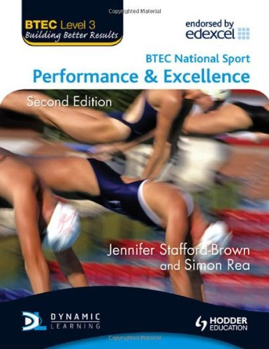BTEC Level 3 National Sport: Performance and Excellence 2nd Edition: Written by Jennifer Stafford Brown, 2010 Edition, (2nd Edition) Publisher: Hodder Education [Paperback]