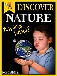 Discover Nature - Asking Why? Fun facts For Kids.