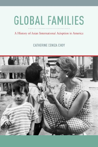global-families-a-history-of-asian-international-adoption-in-america-nation-of-nations
