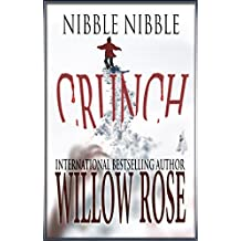 Nibble, Nibble, Crunch (English Edition)