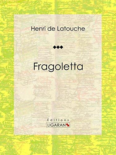 Fragoletta par Henri de Latouche