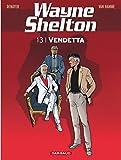 "Afficher ""Wayne Shelton n° 13 Vendetta"""