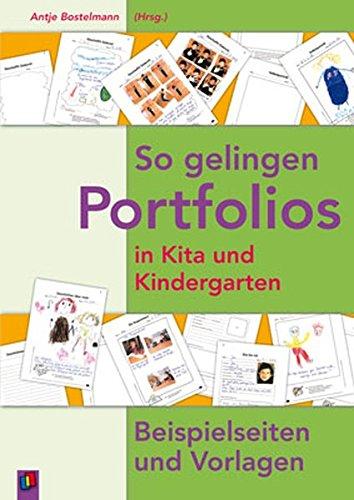 So gelingen Portfolios in Kita und Kindergarten: Beispielseiten und Vorlagen -