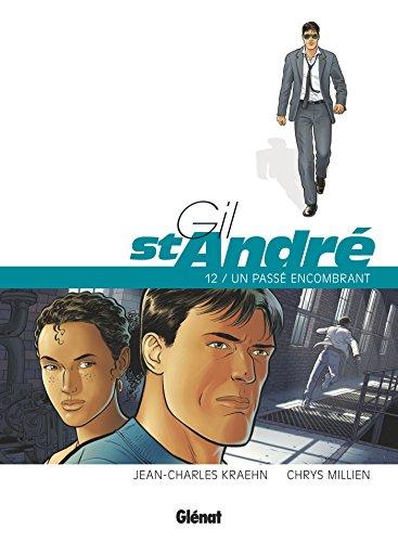 Gil Saint-André - Tome 12: Un passé encombrant