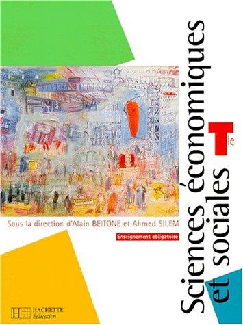Sciences économiques et sociales, terminale ES enseignement obligatoire. Livre de l'élève