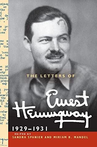 The Letters of Ernest Hemingway : Volume 4, 1929–1931 (The Cambridge Edition of the Letters of Ernest Hemingway, Band 4)