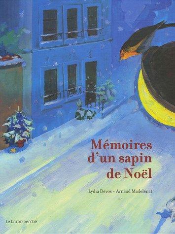 "<a href=""/node/9710"">Mémoires d'un sapin de Noël</a>"