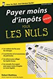 Payer moins d'impôts 2016/2017 pour les Nuls poche (French Edition)