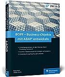 BOPF – Business-Objekte mit ABAP entwickeln: Das Business Object Processing Framework für das neue S/4HANA-Programmiermodell (SAP PRESS)