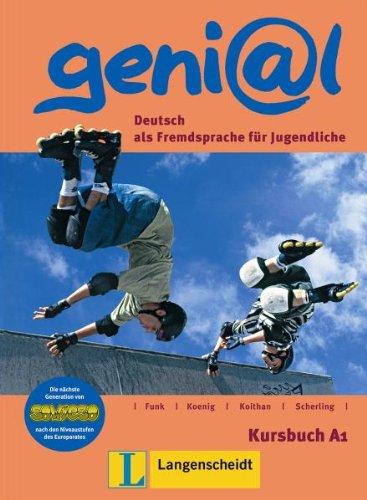 Langenscheidt geni@l A1 - Kursbuch A1: Deutsch als Fremdsprache für Jugendliche