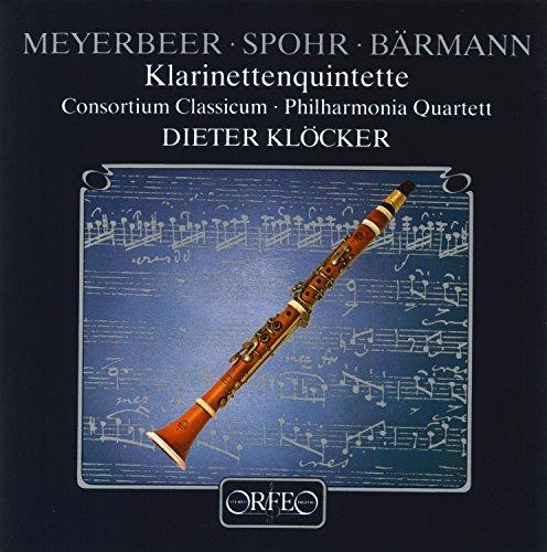Meyerbeer, Spohr, Busoni & Baermann: Clarinet Quintets