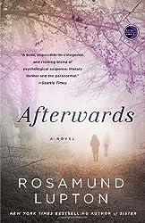 Afterwards: A Novel by Rosamund Lupton (2013-04-02)