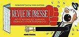 Revue de presse - Petite histoire des journaux satiriques et non-conformistes...