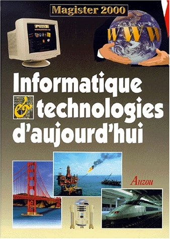 Informatique et technologies d'aujourd'hui