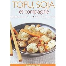 Tofu, soja et cie