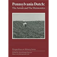 Pennsylvania Dutch: The Amish and the Me (Perspectives on History) (1970-01-01)