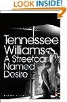 A Streetcar Named Desire (Modern Clas...