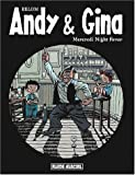 Andy & Gina, tome 3