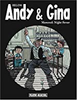 Andy & Gina, tome 3 de Relom