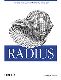 RADIUS: Securing Public Access to Private Resources von [Hassell, Jonathan]
