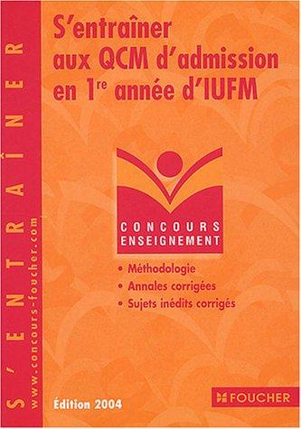 Concours Enseignement : S'entraîner aux QCM d'admission en 1re année d'IUFM, Concours enseignement, numéro 58