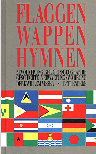 Flaggen, Wappen, Hymnen: Bevölkerung, Religion, Geographie, Geschichte, Verwaltung, Währung