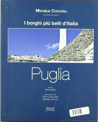 Puglia. i borghi più belli d'italia