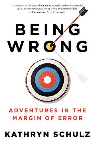 Being Wrong por Kathryn Schulz