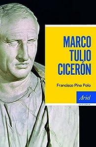 Marco Tulio Cicerón par Francisco Pina Polo